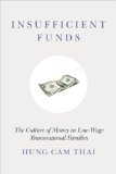 Insufficient Funds The Culture of Money in Low-Wage Transnational Families N/A edition cover