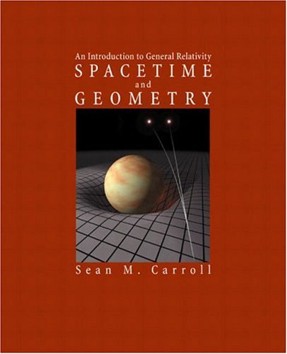 Spacetime and Geometry An Introduction to General Relativity  2003 9780805387322 Front Cover