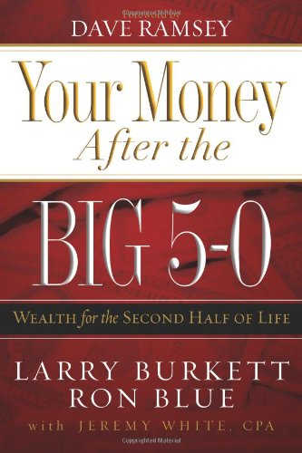 Your Money after the Big 5-0 Wealth for the Second Half of Life  2007 edition cover