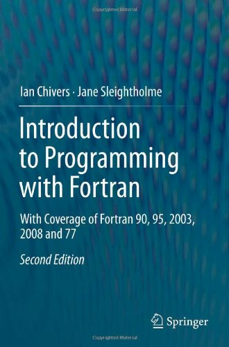 Introduction to Programming with Fortran With Coverage of Fortran 90, 95, 2003, 2008 And 77 2nd 2012 edition cover