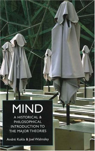 Mind A Historical and Philosophical Introduction to the Major Theories  2006 edition cover