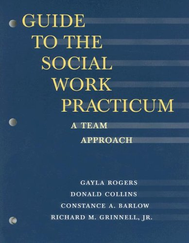 Guide to the Social Work Practicum A Team Approach  2000 9780875814322 Front Cover