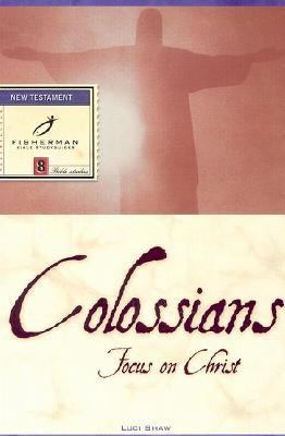Colossians Focus on Christ N/A 9780877881322 Front Cover