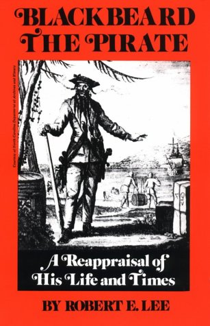 Blackbeard the Pirate A Reappraisal of His Life and Times 2nd edition cover