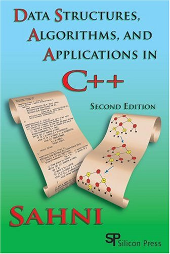 Data Structures, Algorithms, and Applications in C++ 1st 2005 9780929306322 Front Cover