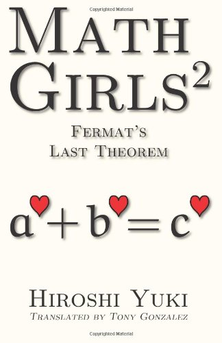 Math Girls 2: Fermat's Last Theorem  0 edition cover
