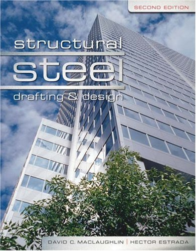 Structural Steel Drafting and Design  2nd 2009 (Revised) 9781401890322 Front Cover