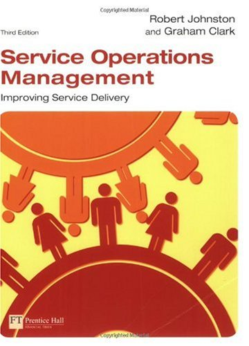 Service Operations Management Improving Service Delivery 3rd 2008 edition cover