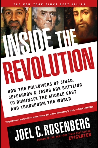 Inside the Revolution How the Followers of Jihad, Jefferson, and Jesus Are Battling to Dominate the Middle East and Transform the World N/A edition cover