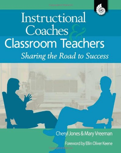 Instructional Coaches and Classroom Teachers Sharing the Road to Success  2008 (Revised) edition cover