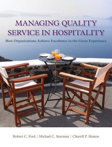 Managing Quality Service in Hospitality How Organizations Achieve Excellence in the Guest Experience  2012 edition cover