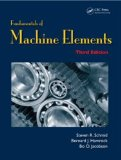 Fundamentals of Machine Elements, Third Edition 3rd 2013 (Revised) edition cover