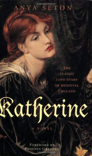 Katherine The Classic Love Story of Medieval England N/A edition cover