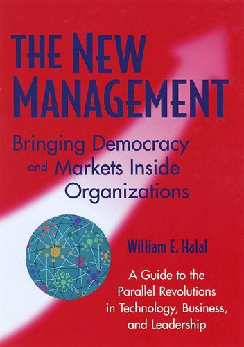 New Management Bringing Democracy and Markets Inside Organizations  1998 (Reprint) 9781576750322 Front Cover