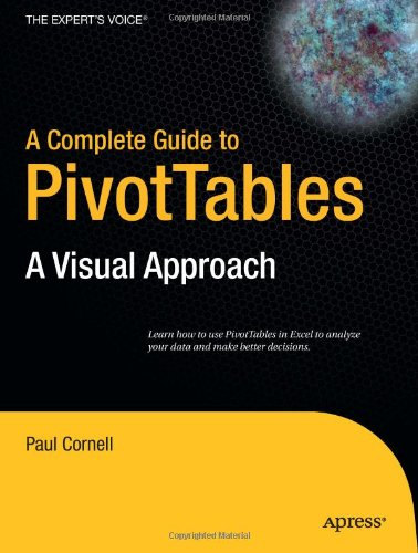 Complete Guide to PivotTables A Visual Approach  2005 9781590594322 Front Cover