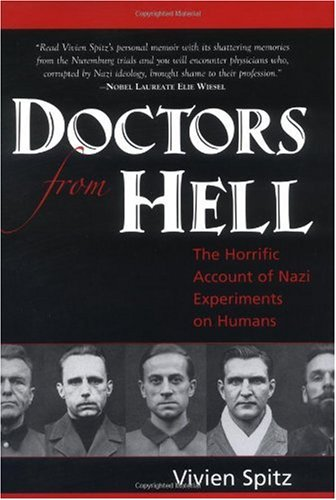 Doctors from Hell The Horrific Account of Nazi Experiments on Humans  2005 edition cover