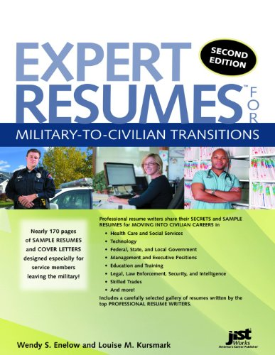 Expert Resumes for Military to Civilian Transitions  2nd 2010 edition cover