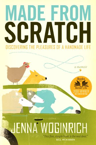 Made from Scratch Discovering the Pleasures of a Handmade Life 2nd edition cover