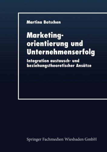 Marketingorientierung und Unternehmenserfolg   1999 9783824404322 Front Cover