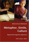 Metaphor, Simile, Culture  N/A 9783836425322 Front Cover