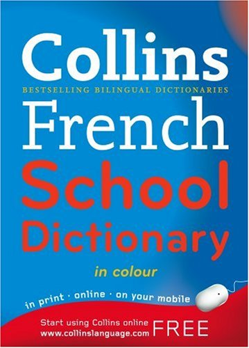 Collins French School Dictionary  2006 9780007225323 Front Cover