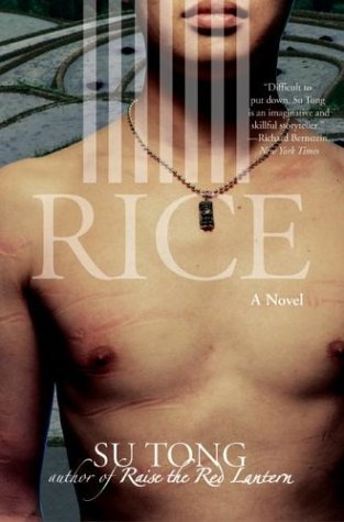 Rice A Novel  2004 9780060596323 Front Cover
