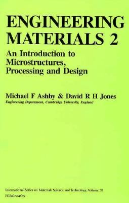 Engineering Materials 2 : An Introduction to Microstructures, Processing and Design 1st 1986 edition cover