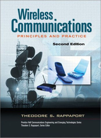 Wireless Communications Principles and Practice 2nd 2002 (Revised) edition cover