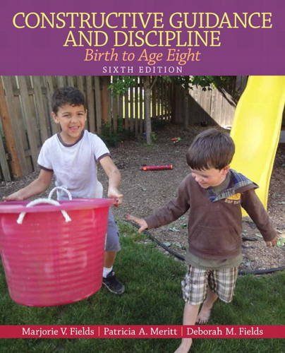 Constructive Guidance and Discipline Birth to Age Eight 6th 2014 edition cover