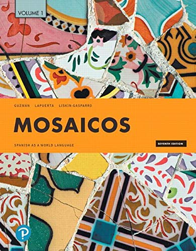 Mosaicos Spanish As a World Language, Volume 1 7th 2020 9780135609323 Front Cover