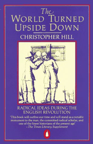 World Turned Upside Down Radical Ideas During the English Revolution  1991 edition cover