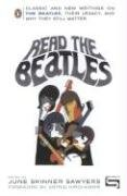 Read the Beatles Classic and New Writings on the Beatles, Their Legacy, and Why They Still Matter  2006 edition cover
