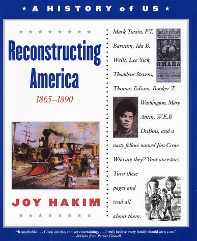 Reconstructing America, 1865-1890  3rd 2003 (Revised) 9780195153323 Front Cover