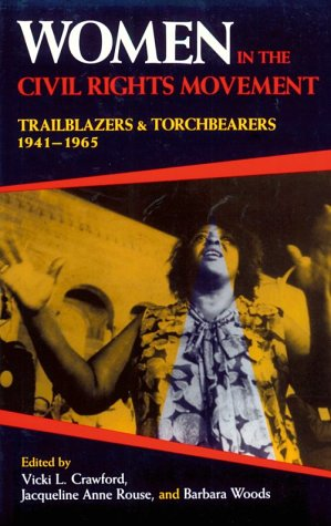 Women in the Civil Rights Movement Trailblazers and Torchbearers, 1941-1965 N/A edition cover