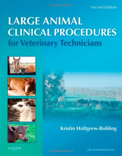 Large Animal Clinical Procedures for Veterinary Technicians  2nd 2012 9780323077323 Front Cover