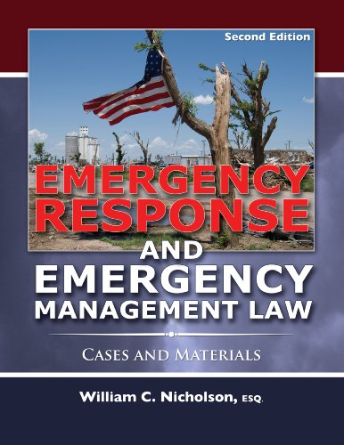 Emergency Response and Emergency Management Law Cases and Materials 2nd 2012 edition cover