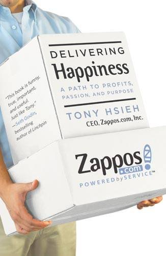 Delivering Happiness A Path to Profits, Passion, and Purpose  2010 edition cover