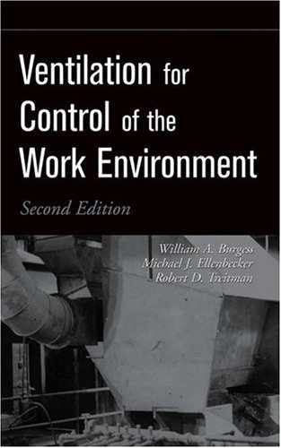 Ventilation for Control of the Work Environment  2nd 2004 (Revised) 9780471095323 Front Cover