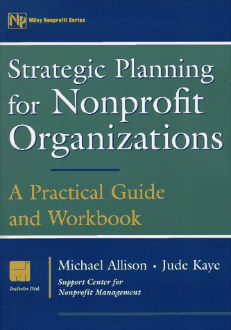 Strategic Planning for Nonprofit Organizations A Practical Guide and Workbook  1997 (Workbook) edition cover