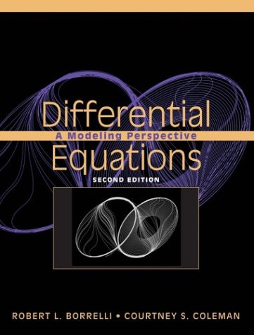Differential Equations A Modeling Perspective 2nd 2004 (Revised) edition cover