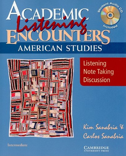 Academic Listening Encounters: American Studies Student's Book with Audio CD Listening, Note Taking, and Discussion  2008 edition cover