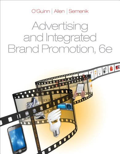 Advertising and Integrated Brand Promotion  6th 2012 (Revised) 9780538473323 Front Cover