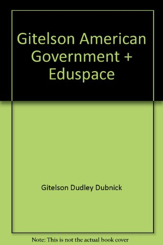 Gitelson American Government Eighth Edition Plus Eduspace 8th 2008 9780618874323 Front Cover