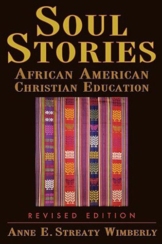 Soul Stories African American Christian Education  2005 edition cover