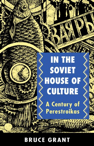 In the Soviet House of Culture A Century of Perestroikas  1996 edition cover