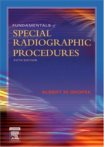 Fundamentals of Special Radiographic Procedures  5th 2006 (Revised) edition cover
