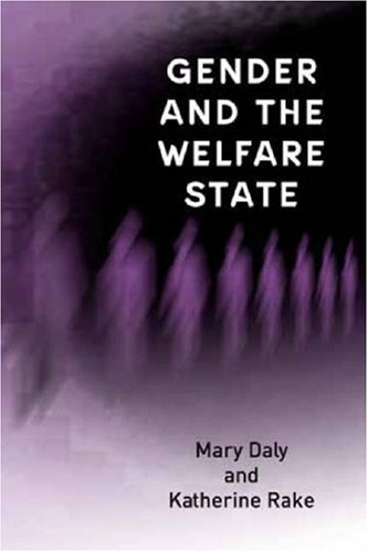 Gender and the Welfare State Care, Work and Welfare in Europe and the USA  2003 9780745622323 Front Cover