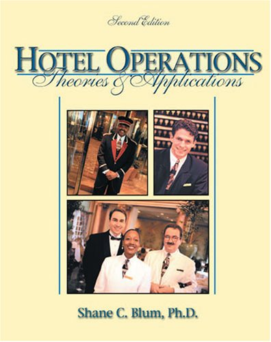 Hotel Operations Theories and Applications 2nd 2003 (Revised) 9780757502323 Front Cover