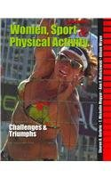 Women, Sport and Physical Activity Challenges and Triumphs 2nd 2009 (Revised) edition cover