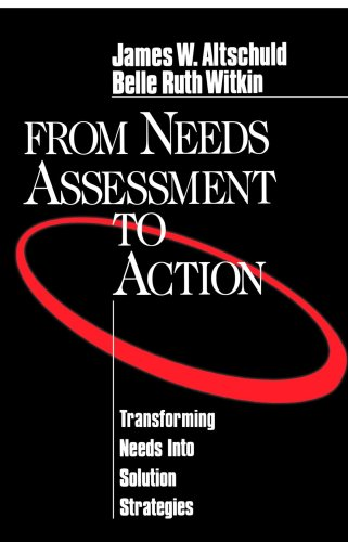 From Needs Assessment to Action Transforming Needs into Solution Strategies  1999 edition cover